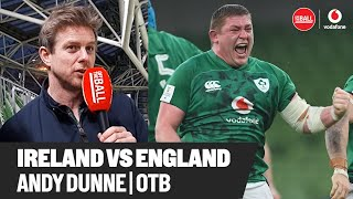 'Ireland's best performance since the All-Blacks' | Andy Dunne reacts to England win