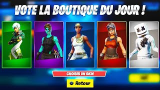 Vote for THE PROCHAINS skins in the Boutique Fortnite... 😍