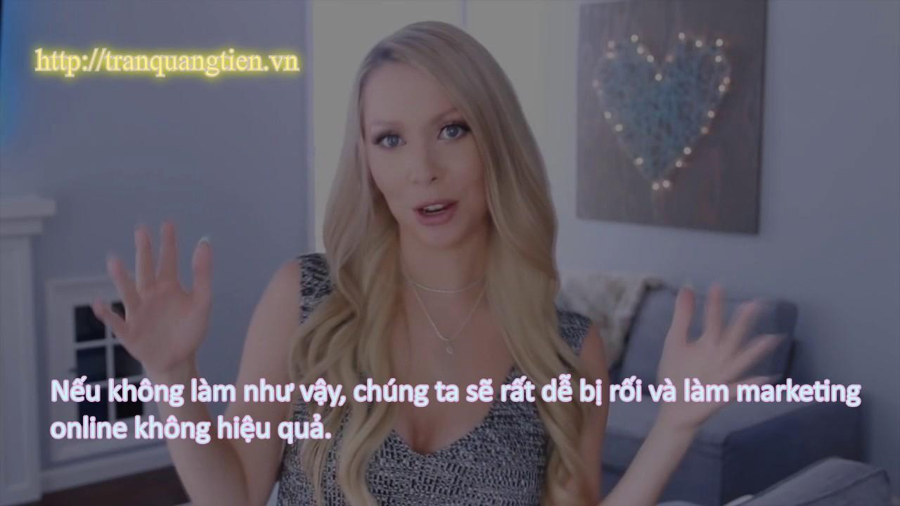 Trần Quang Tiến – Học làm marketing online như thế nào?