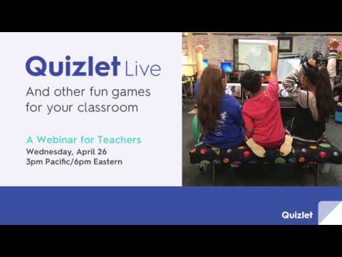 Webinar: Quizlet Live and other fun games for your classroom