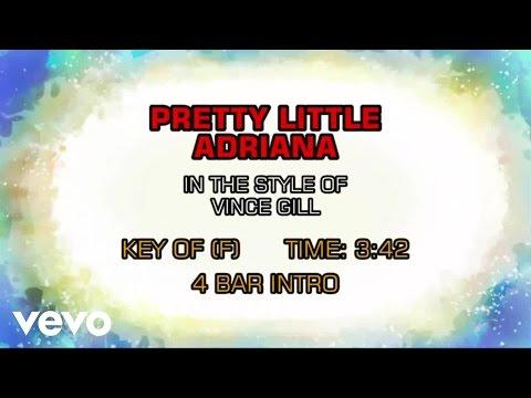 Vince Gill - Pretty Little Adriana (Karaoke)