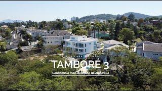 Casa no Tamboré 3 - O Condomínio mais desejado de Alphaville