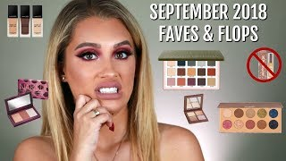 SEPTEMBER 2018 FAVES AND FLOPS