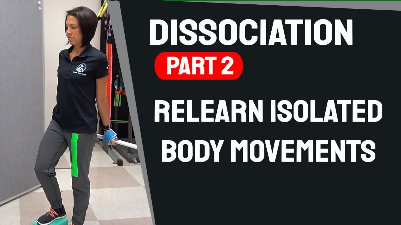Relearn Isolated Body Movements