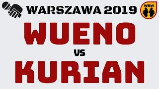 WUENO vs KURIAN WBW2K19 Warszawa (1/8) Freestyle Battle