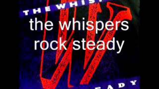 The Whispers - Rock Steady (2013 Instrumental)
