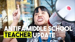 Antifa Middle School Teacher Update