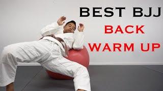 The Best BJJ Back Warm Up Routine | Preparing Your Back For Jiu-Jitsu