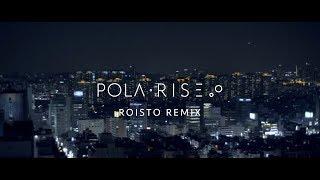 Pola Rise - OhOH [ROISTO remix]