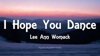 Lee Ann Womack - I Hope You Dance (Lyrics)