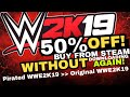 WWE2K19 PC IS ON DISCOUNT! - How To Buy From Steam Without DOWNLOADING!