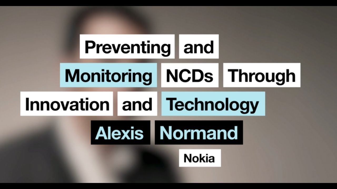 Alexis Normand | Preventing and Monitoring NCDs Through Innovation and Technology