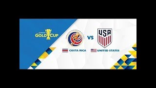 USA Vs Costa Rica Live stream July 22 2017 Gold Cup Semi final LIVE  En vivo