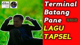 LAGU TAPSEL TERBARU | TERMINAL BATANG PANE | RONY | DIKA MUSIC PRO PADANGSIDIMPUAN