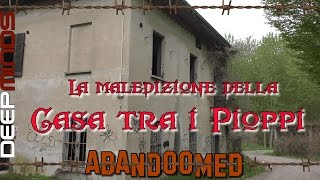 La casa maledetta nel bosco - Abandoomed Ep.28 - Haunted house