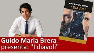"Guido maria brera presenta: ""i diavoli"""