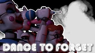 [FNAF SFM] Dance to Forget by TryhardNinja