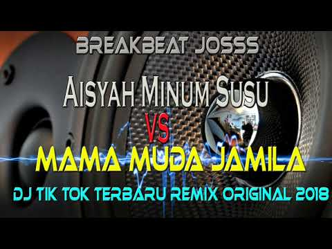 AISYAH MINUM SUSU | MAMA MUDA JAMILA ♫ LAGU DJ TIK TOK ORIGINAL 2018