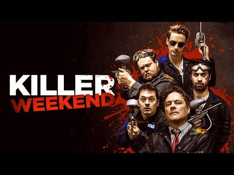 KILLER WEEKEND (AKA F.U.B.A.R.) - Official UK Trailer - FRIGHTFEST PRESENTS