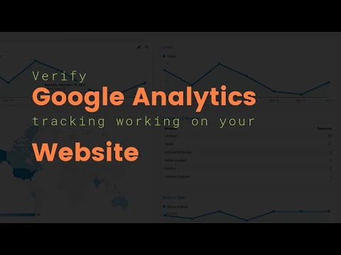 Google Analytics: How To Verify Google Analytics Tracking Code Is Working On Your Website