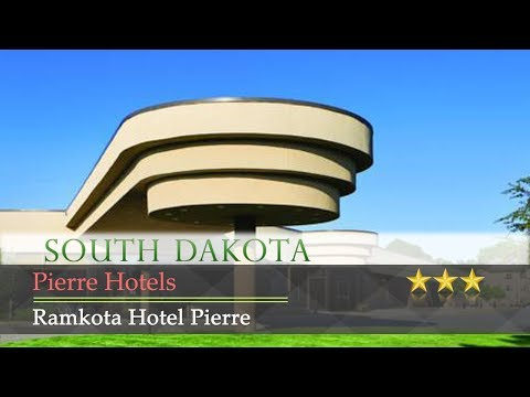 Ramkota Hotel Pierre - Pierre Hotels, South Dakota