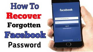 How to Recover Forgotten Facebook Password 2019 || RECOVER F...