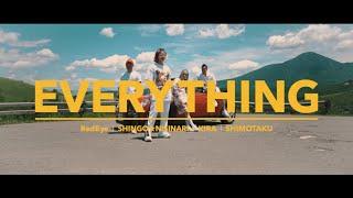 YouTube動画:Red Eye , SHINGO★西成 , KIRA & 下拓 / EVERYTHING [Music Video]