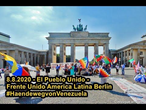 8.8.2020 - El Pueblo Unido - Frente Unido America Latina Berlin #HaendewegvonVenezuela