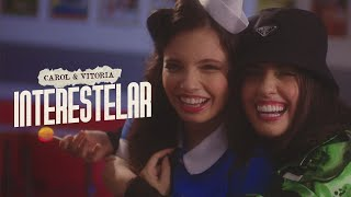 Carol & Vitoria - Interestelar (Clipe Oficial)