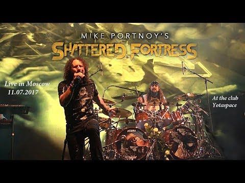 Mike Portnoy's Shattered Fortress - Live in Moscow 11.07.2017 (Entire Show)