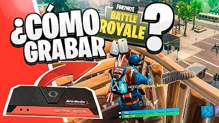 🔥¿Cómo GRABAR Fortnite: BATTLE ROYALE?😱 | REVIEW + Test Capturadora AVerMedia! [Flopper]