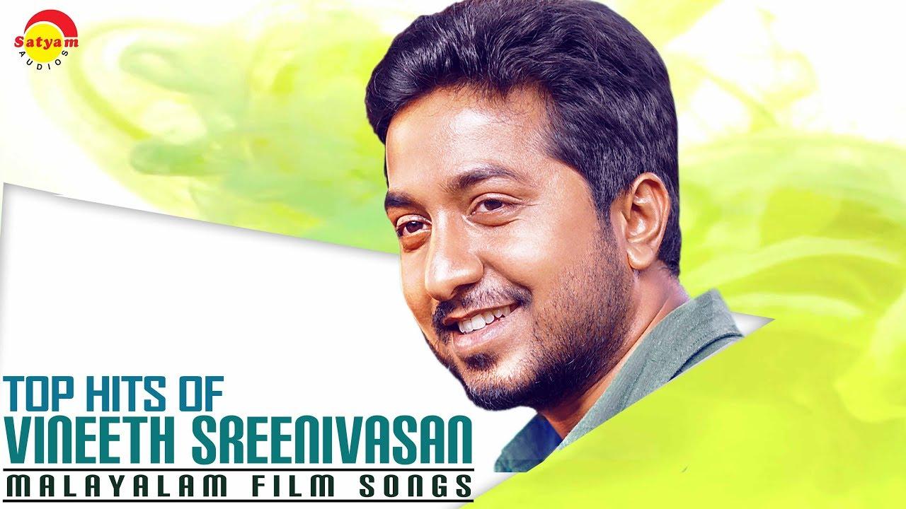 Top Hits Of Vineeth Sreenivasan  Malayalam Film Songs