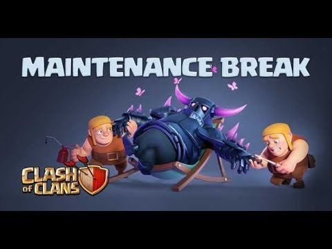 LIVE Clash Of Clans: Maintenance Break