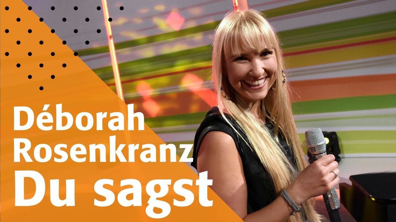 Du sagst | Déborah Rosenkranz | #GottseiDank