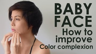 FACE DIET : 9. BABY FACE How to Improve Color Complexion สร้างสีผิวสม่ำเสมอ