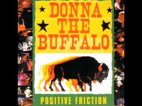 Donna The Buffalo - Movin' On