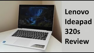 Lenovo Ideapad 320S Review - A decent laptop for the money