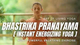 Bhastrika Pranayama Yoga - Breathing technique