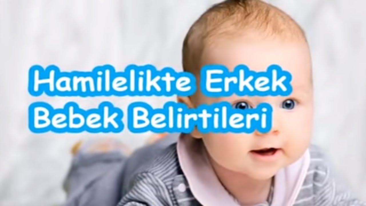 Hamilelikte Erkek Bebek Belirtileri Youtube