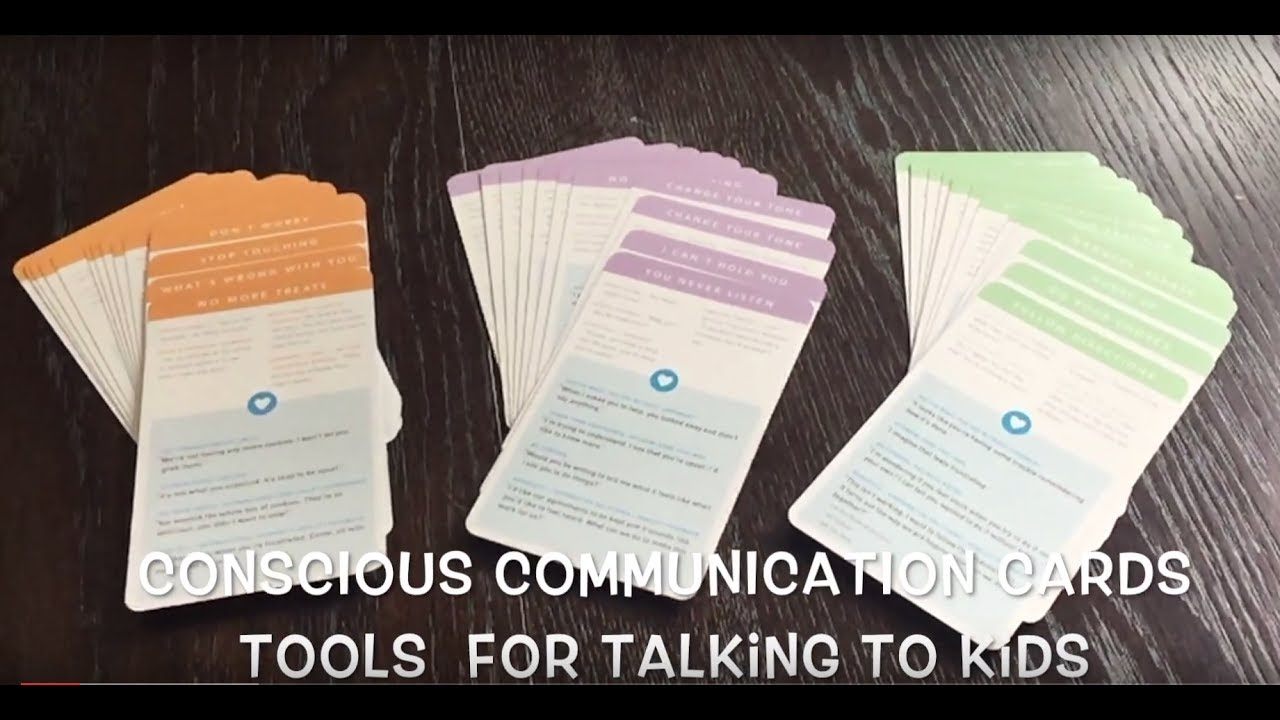 Conscious Communication Cards: Tools for Talking to Kids by