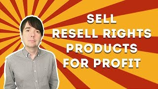 How To Find Resell Rights Products To Sell For Profit