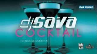DJ Sava - Cocktail (Radio Edit)