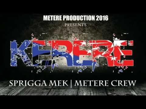 Kerere - Metere Crew Ft. Sprigga Mek (Prod. Robby T)