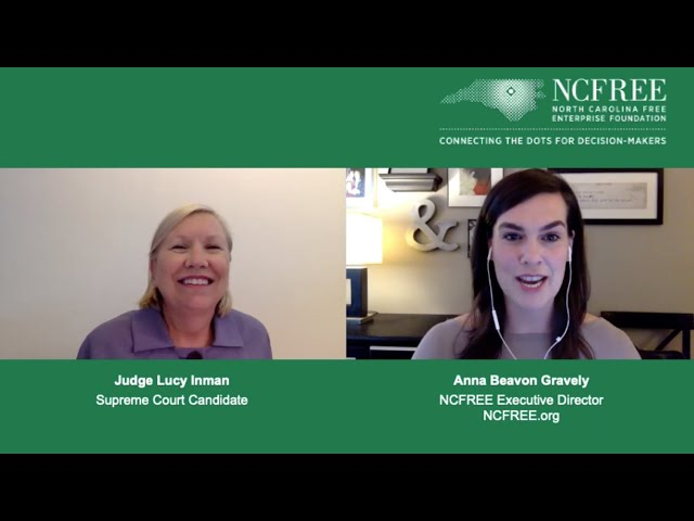 NCFREE Judicial Interview - Judge Lucy Inman - Supreme Court Seat 2