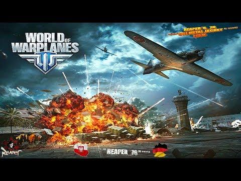 World of Warplanes  / PC ***** Late Night Livestream mit REAPER_76 - [ Deutsch / Polnisch ]