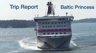 Trip Report   Tallink Silja Line   M/S Baltic Princess   Stockholm - Åbo  