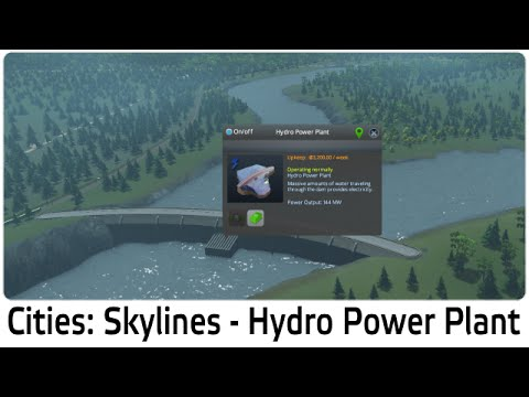 Cities: Skylines - Hydro Power Plant Tutoral (Dam)