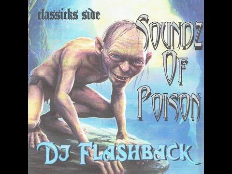 Dj Flashback Chicago, SoundZ of Poison (ClasSicks Side)