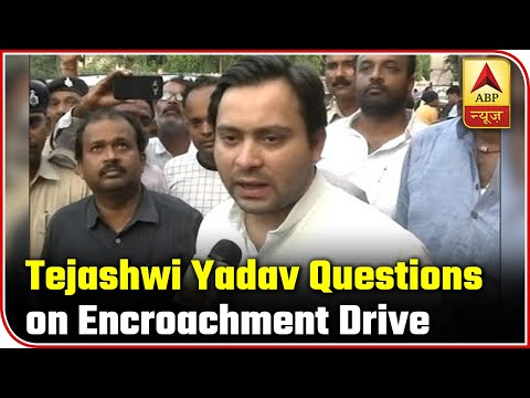 Bihar: Tejashwi Yadav Raises Questions On Encroachment Drive | ABP News