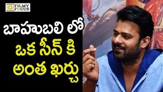 Prabhas Reveals Shocking Production Cost for Single Scene in Baahubali Movie - Filmyfocus.com
